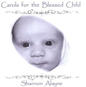 Carols for the Blessed Child