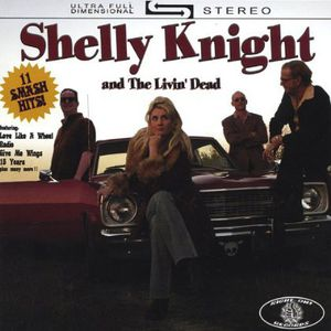 Shelly Knight & the Livin' Dead