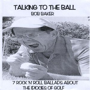 Talking to Ball: 7 Rock 'N' Roll Ballads About the
