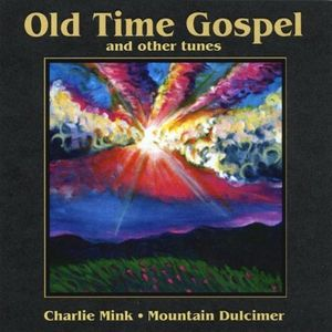 Old Time Gospel & Other Tunes