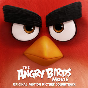 Angry Birds Movie (Original Soundtrack)