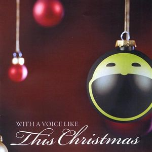 With a Voice Like This Christmas