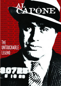 Al Capone: Untouchable Legend