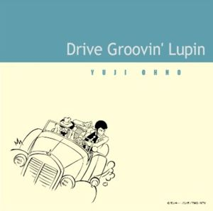 Drive Groovin' Lupin [Import]