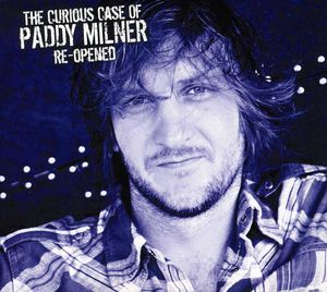 Curious Case of Paddy Milner Re-Opened