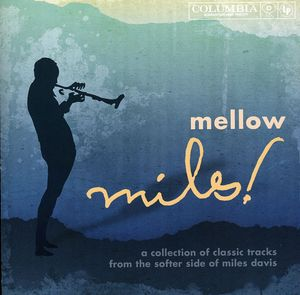 Mellow Miles [Import]