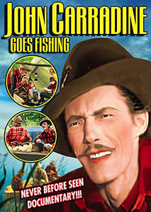 John Carradine Goes Fishing