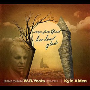 Songs from Yeats Bee-Loud Glade