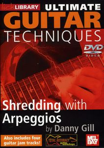 Ultimate Guitar Techniques: Shredding Arpeggios