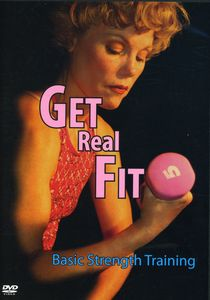 Get Real Fit: Basic Strength Training with Lynn