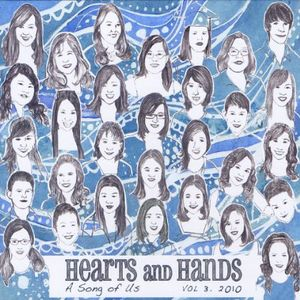 Hearts & Hands 3 2010: A Song of Us