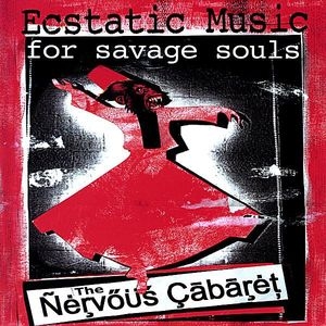 Ecstatic Music for Savage Souls