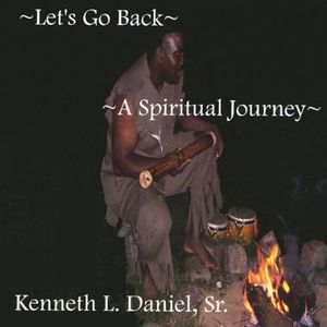 Lets Go Back a Spiritual Journey