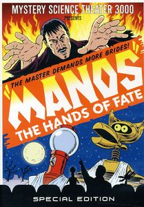 Mystery Science Theater 3000: Manos Hand of Fate