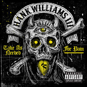 Take As Needed for Pain (Explicit) [Explicit Content]