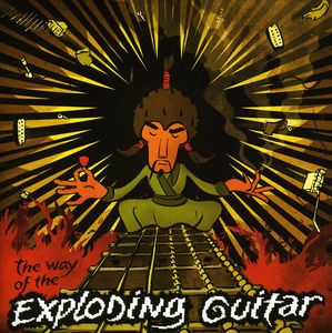 Way of the Exploding Guitar