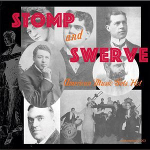 Stomp & Swerve-American Music Gets Hot