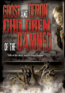 Ghost & Demon Children Ofdamned