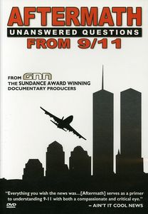 Aftermath: Unanswered Questions from 9/ 11