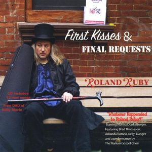 First Kisses & Final Requests