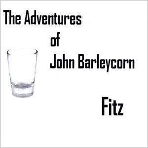 Adventures of John Barleycorn