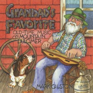 Grandad's Favorite: Old-Time Music on Mountain Dul