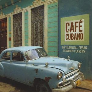 Cafe Cubano /  Various