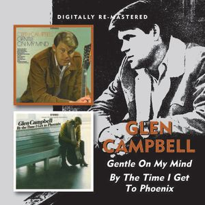 Gentle on My Mind /  By the Time I Get to Phoenix [Import]
