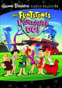 Flintstones: I Yabba Dabba Do