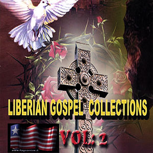 Liberia Gospel Collection 2 /  Various