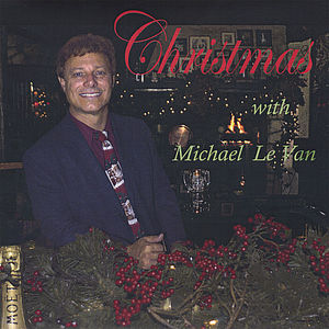 Christmas with Michael Le Van