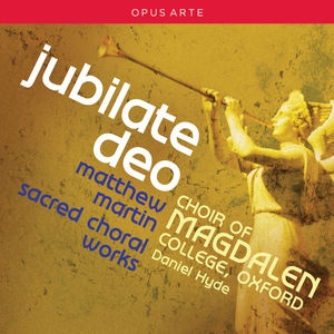 Jubilate Deo - Sacred Choral Works