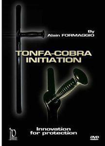 Tonfa-Cobra: Initiation for Protection with Alain