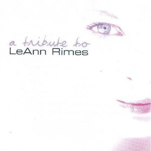 Tribute to Leann Rimes /  Various
