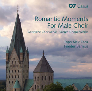 Romantic Moments for Male Choir