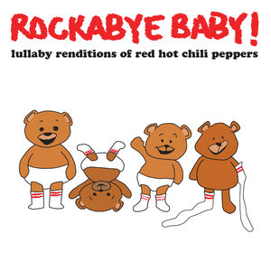 Lullaby Renditions of Red Hot Chili Peppers