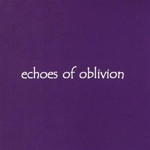 Echoes of Oblivion