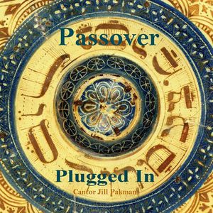 Passover Plugged in