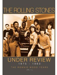 Under Review 1975-1983: The Ronnie Wood Yrs PT 1