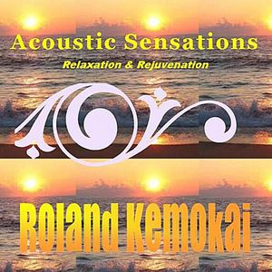 Acoustic Sensations: Relaxation & Rejuvenation