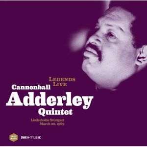 Legends Live: Cannonball Adderley Quintet