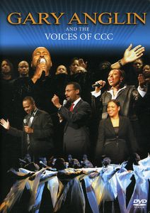 Gary Anglin & the Voices of CCC