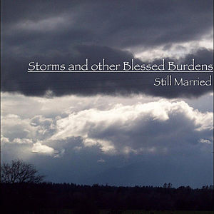 Storms & Other Blessed Burdens
