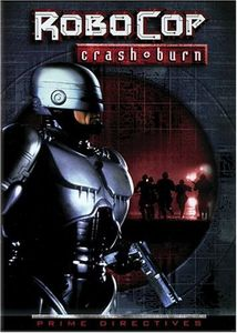 Robocop 4: Crash & Burn