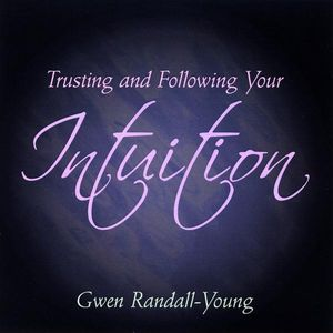 Trusting and Following Your Intuition