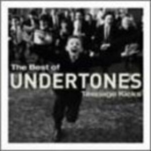 Teenage Kicks: The Best of the Undertones