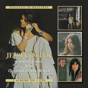 I'm Jessi Colter /  Jessi /  Diamond in the Rough [Import]