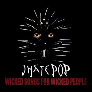 Wicked Songs for Wicked People