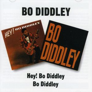 Hey Bo Diddley /  Bo Diddley [Import]