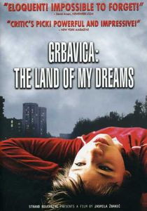 Grbavica: Land of My Dreams